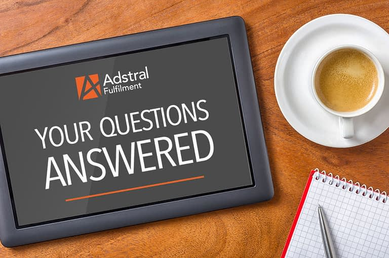 We answer your 7 most frequently asked questions about order fulfilment
